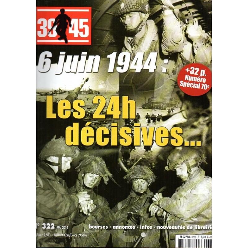Magazine 39-45  n° 322S - 6 juin 1944 : Les 24h décisives...