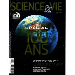 Science & Vie n° 1147 - Spécial 100 ans