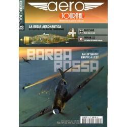 Aéro journal n° 22 - Barbarossa, La Luftwaffe frappe à l'Est
