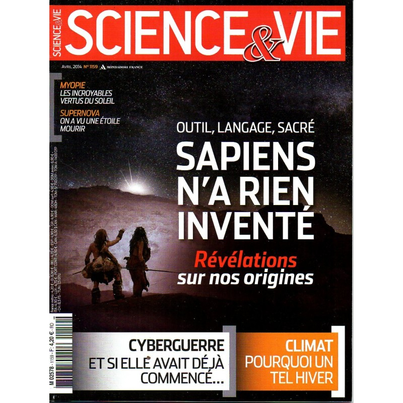 Science & Vie n° 1159 - Outil, langage, sacré, Sapiens n'a rien inventé - Révélations sur nos origines