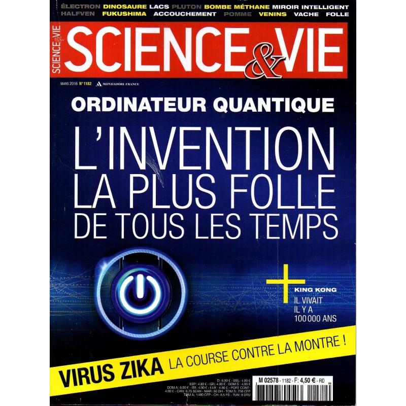 Science & Vie n° 1182 - Ordinateur quantique, l'invention la plus folle de tous les temps