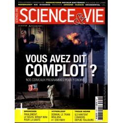 Science & Vie n° 1187 - Vous avez dit complot ? Nos cerveaux programmés pour y croire