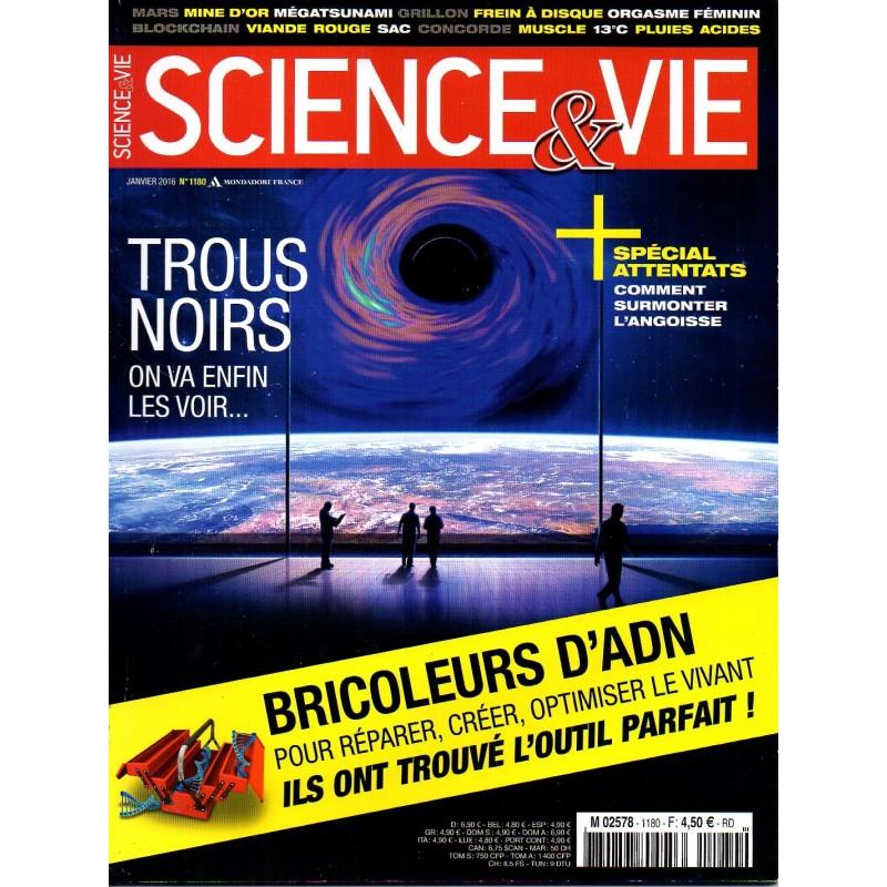 Science & Vie n° 1180 - Trous noirs, on va enfin les voir...