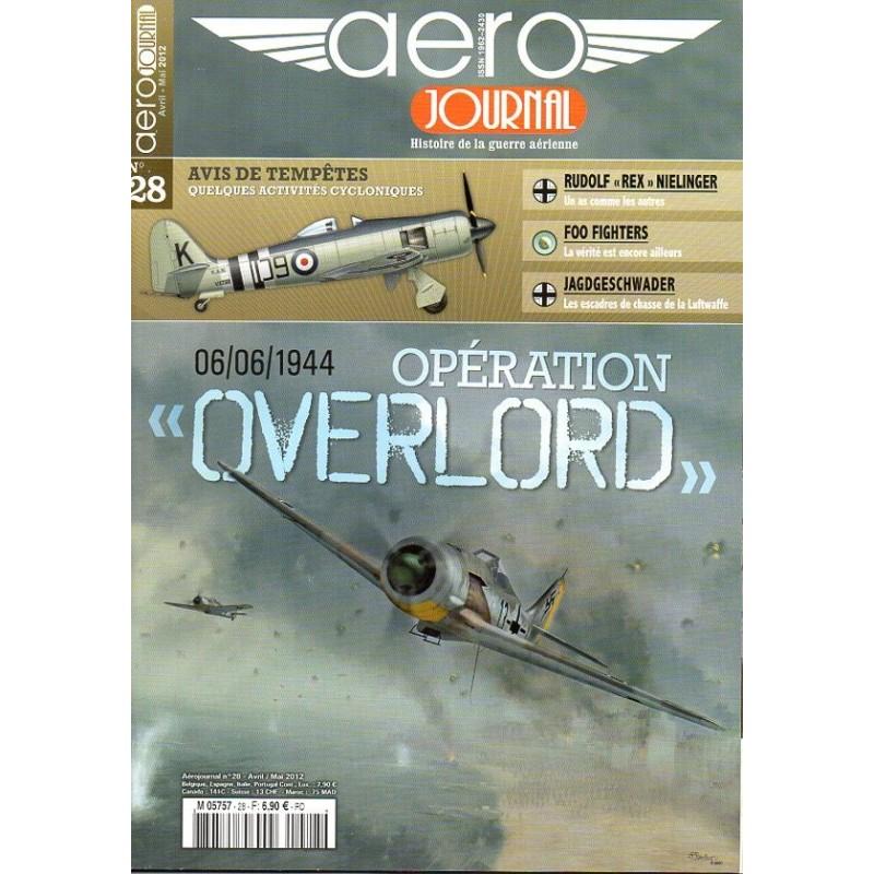 """Aéro journal n° 28 - Opération """"Overlord"""", 6 juin 1944"""