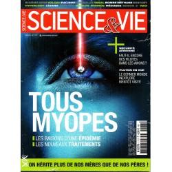 Science & Vie n° 1173 - Tous myopes, les raisons d'une épidémie, les nouveaux traitements