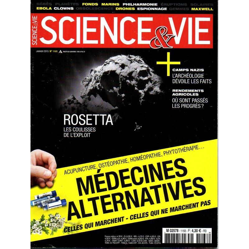 Science & Vie n° 1168 - Médecines alternatives, celles qui marchent - celles qui ne marchent pas