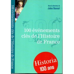 100 événements clés de l'Histoire de France