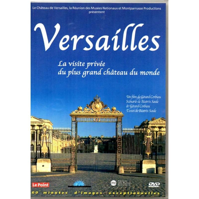 Versailles - La visite privée du plus grand Château du Monde - DVD zone 2