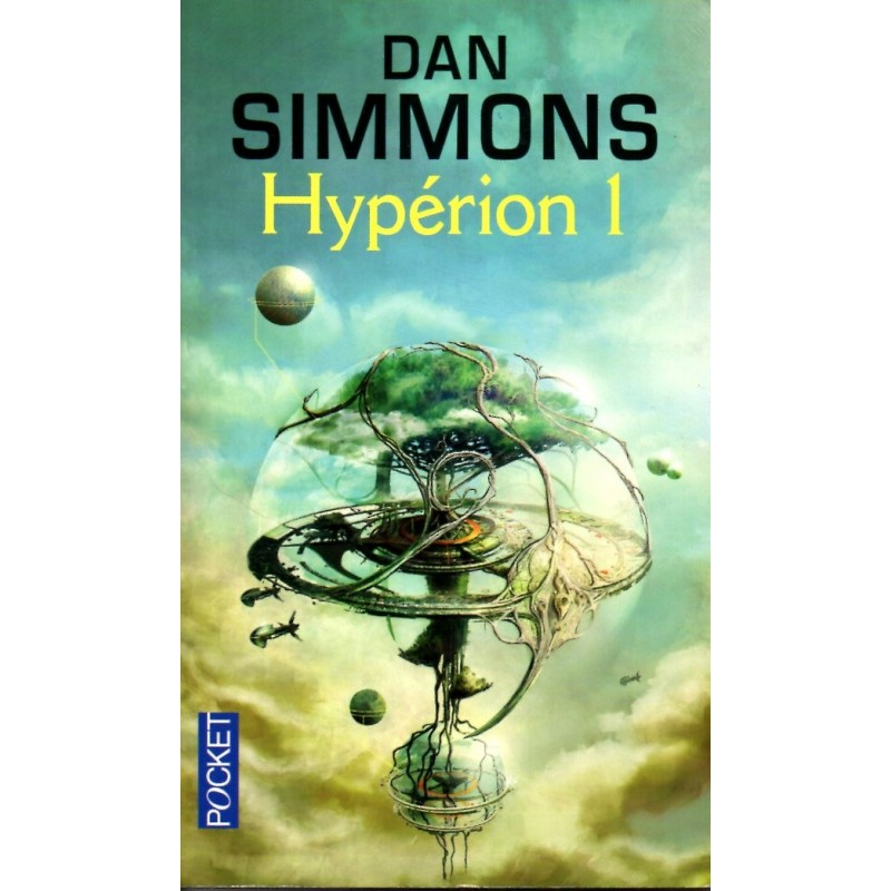 Hypérion 1 - Dan Simmons (Science Fiction)