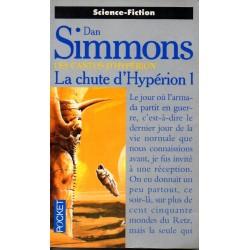 Les Cantos d'Hypérion, La Chute d'Hypérion 1 - Dan Simmons (Science Fiction)
