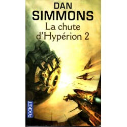 La Chute d'Hypérion 2 - Dan Simmons (Science Fiction)