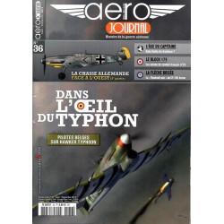 Aéro journal n° 36 - Dans l'Oeil du Typhon, les pilotes belges sur Hawker Typhoon