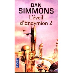 L'éveil d'Endymion 2 - Dan Simmons (Science Fiction)