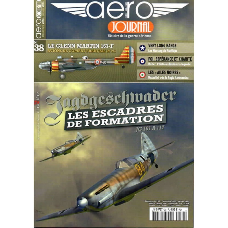 Aéro journal n° 38 - Jagdgeschwader, les escadres de formation JG 101 à 117