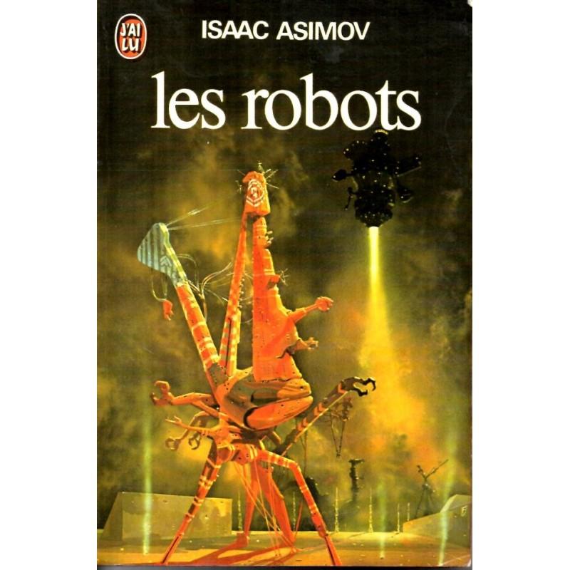 Les Robots - Isaac Asimov (Science Fiction)