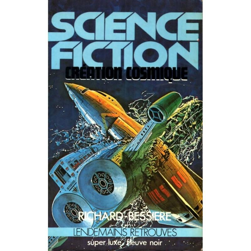 Création cosmique - Richard-Bessière (Science Fiction)