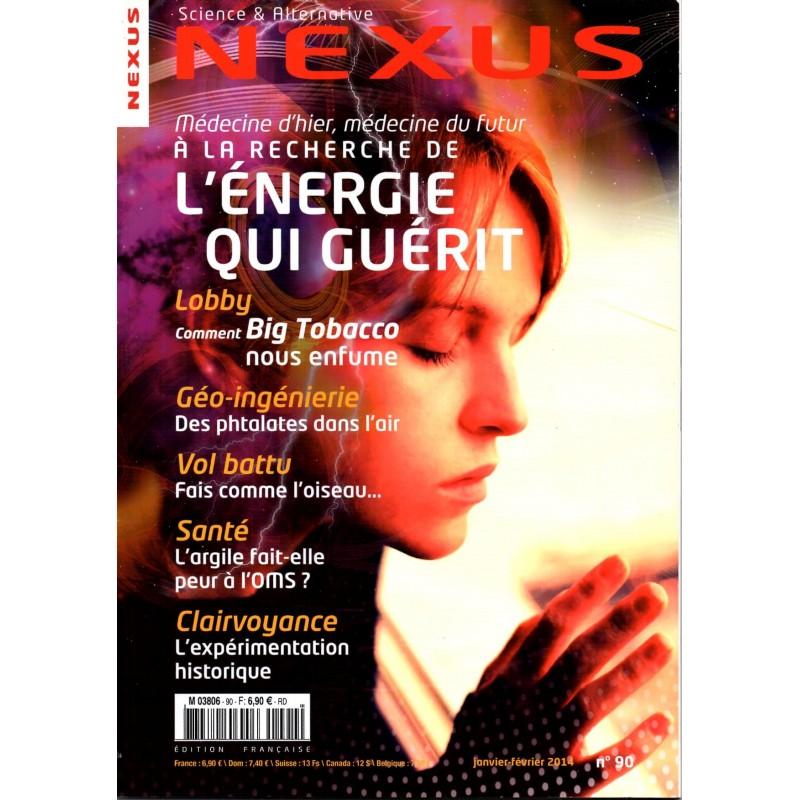 Nexus n° 90 - A la recherche de l'énergie qui guérit