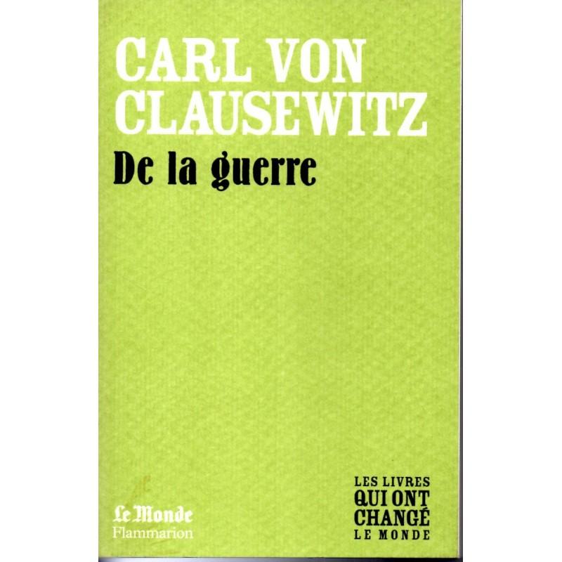 De la Guerre - Carl Von Clauzewitz