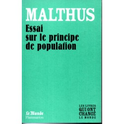 Essai sur le principe de population - Malthus - (Les livres qui ont changé le Monde)