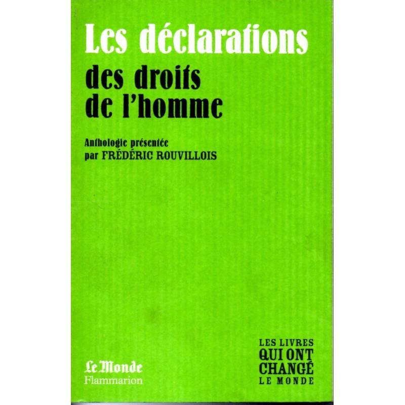 Les Déclarations des droit de l'homme - Anthologie (Les livres qui ont changé le Monde)