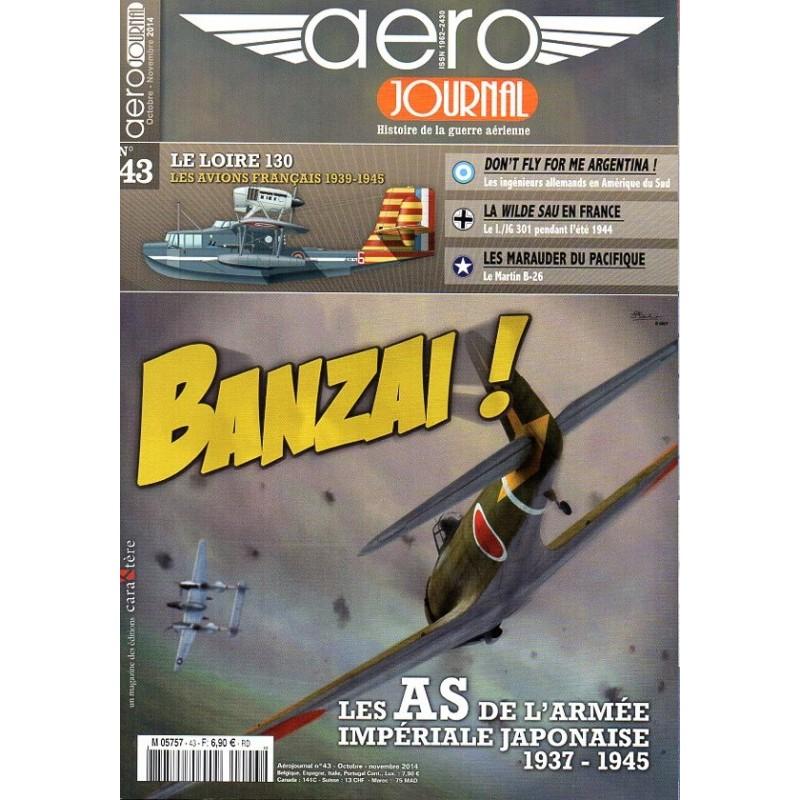Aéro journal n° 43 - Banzai ! Les AS de l'Armée Impériale Japonaise (1937-1945)