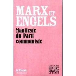 Manifeste du Parti communiste - Marx et Engels (Les livres qui ont changé le Monde)