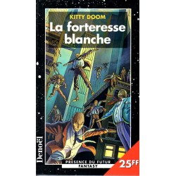 La forteresse blanche - Kitty Doom (Science Fiction)