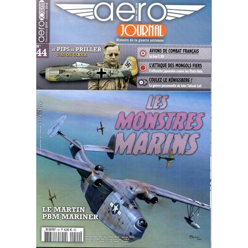 Aéro journal n° 44 - Les Monstres Marins, le Martin PBM Mariner