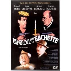 Du mou dans la gachette - (Bernard Blier, Michel Serrault, Jean Lefebvre, Francis Blanche) - DVD Zone 2