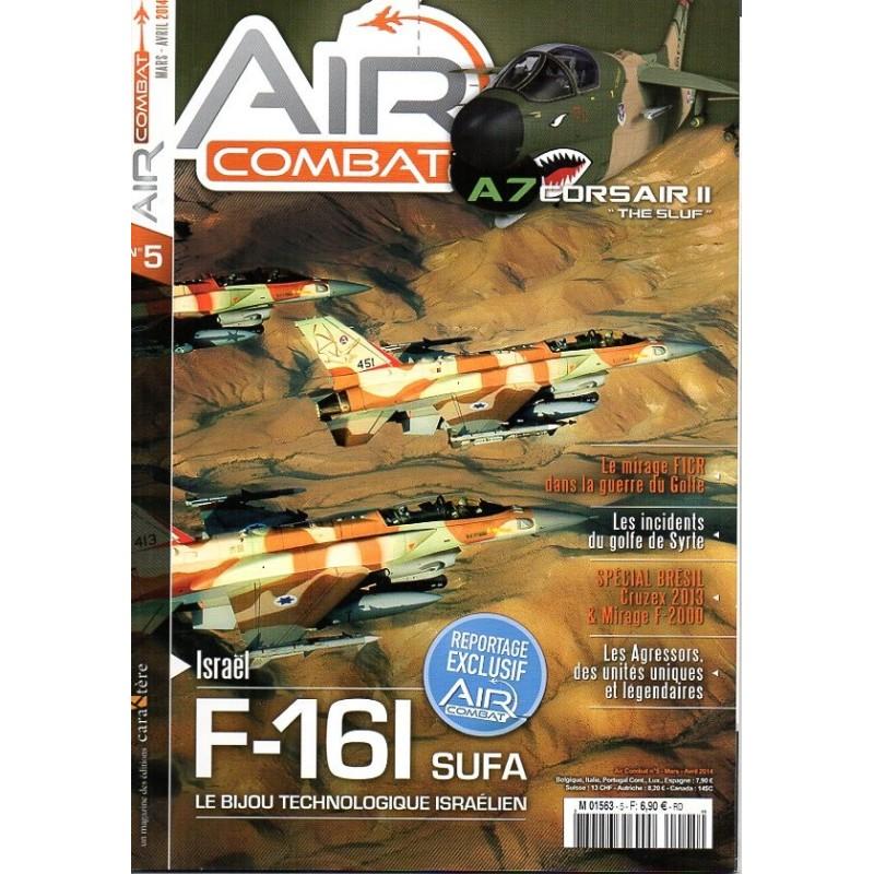 Air Combat n° 5 - F-16I SUFA Le Bijou technologique Israélien
