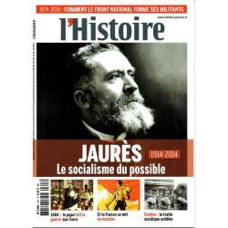 L'Histoire n° 397 - Jaurès 1914-2014, le socialisme du possible