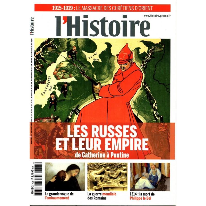 L'Histoire n° 405 - Les Russes et leur empire, de Catherine à Poutine