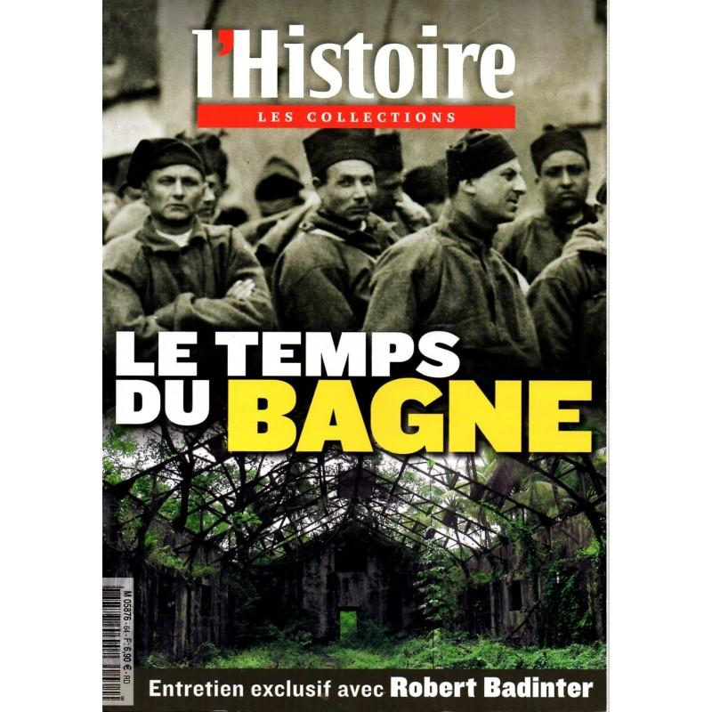 L'Histoire n° 64 (Les Collections) - Le Temps du Bagne