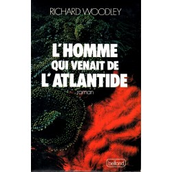 L'Homme qui venait de l'Atlantide - Richard Woodley (Science Fiction)