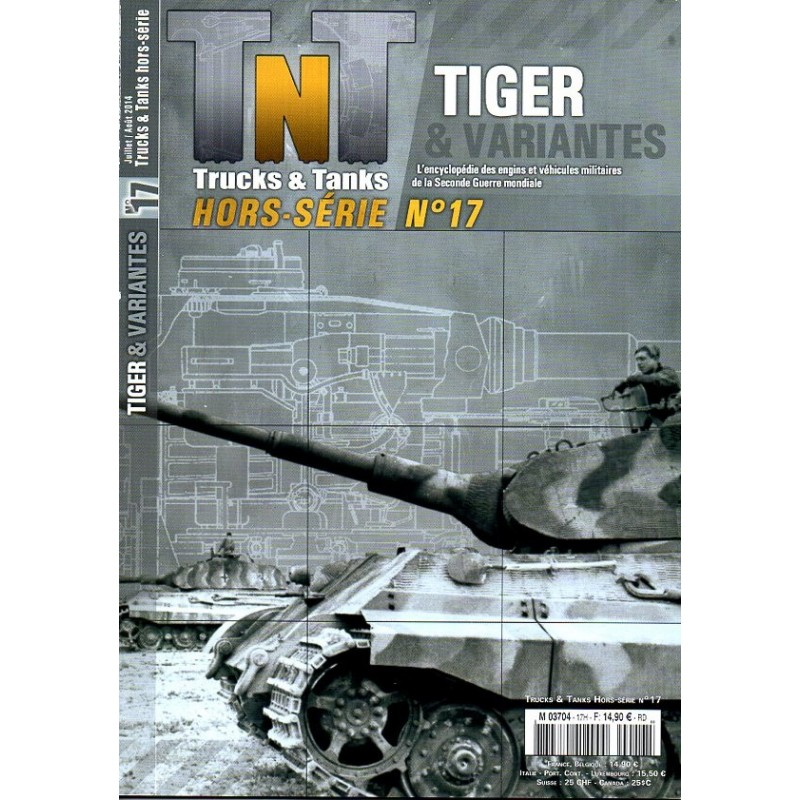TNT Trucks & Tanks n° 17H - Tiger & variantes
