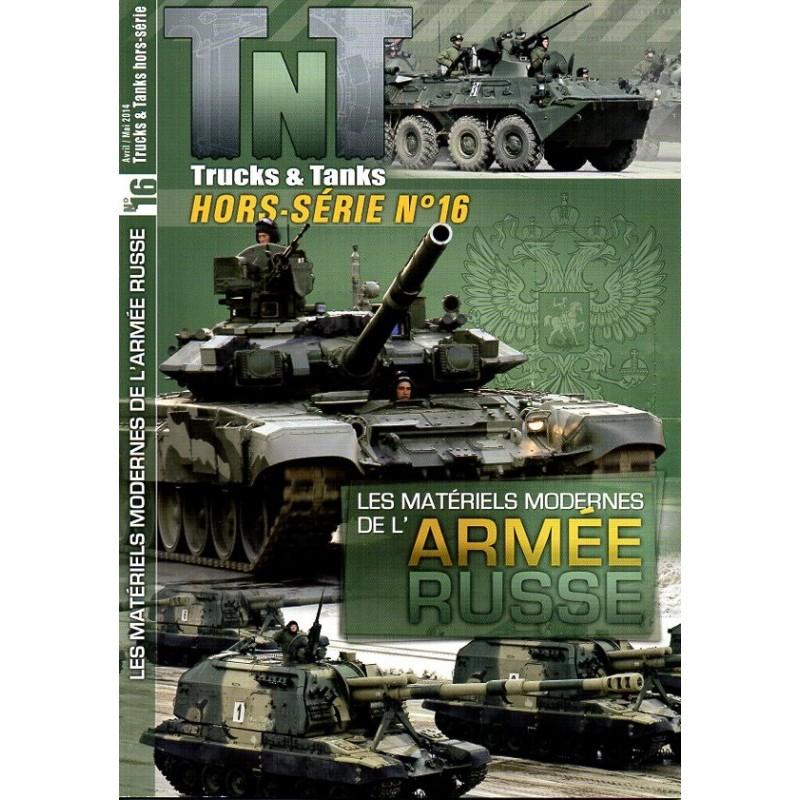 TNT Trucks & Tanks n° 16H - Les Matériels modernes de l'Armée Russe