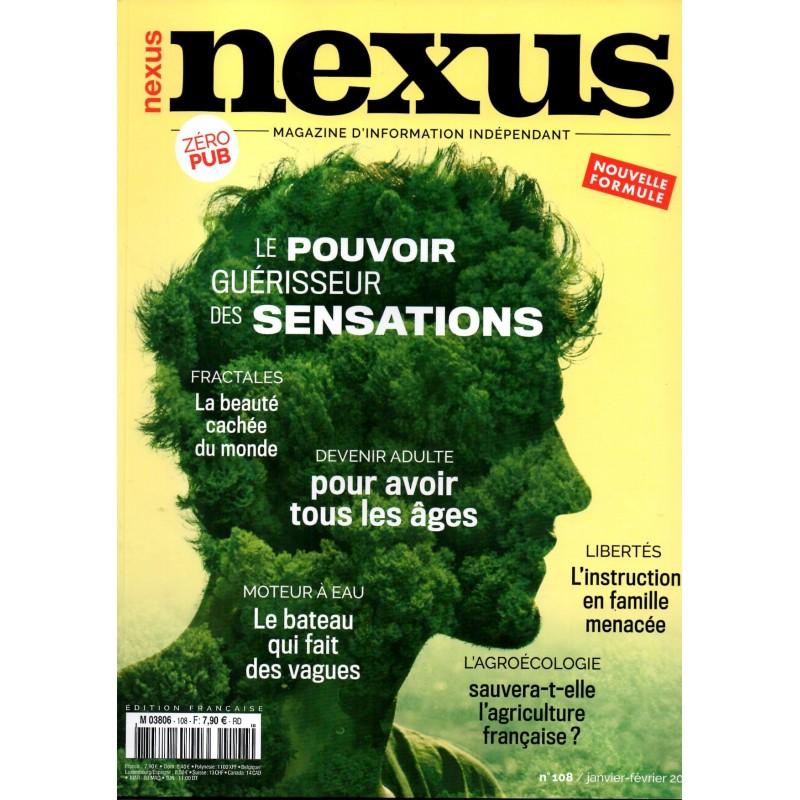 Nexus n°108 - Le pouvoir guérisseur des sensations