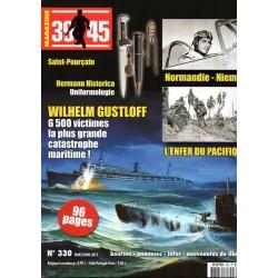 Magazine 39-45  n° 330 - Wilhem Gustloff 6500 victimes, la plus grande catastrophe maritime !
