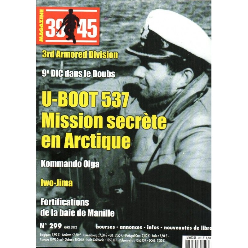 Magazine 39-45  n° 299 - U-BOOT 537 Mission secréte en Arctique