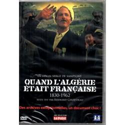 Quand l'Algérie était Française 1830 - 1962 (Un Film de Serge de Sampigny) - DVD Zone 2