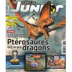 Science & Vie Junior n° 302 - Ptérosaures, les vrais dragons