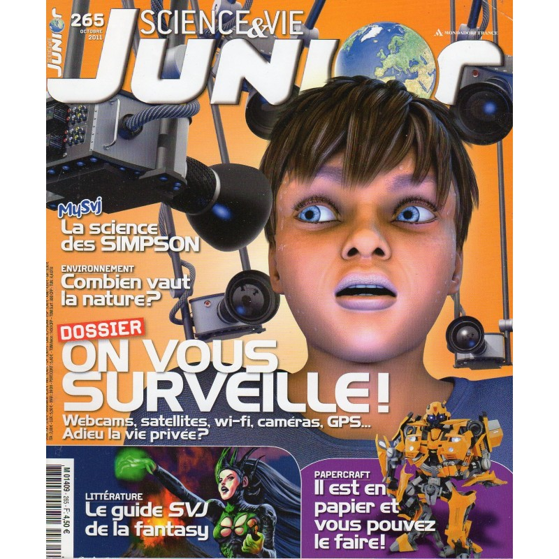 Science & Vie Junior n° 265 - On vous surveille ! Webcams, satellites, Wifi, etc..