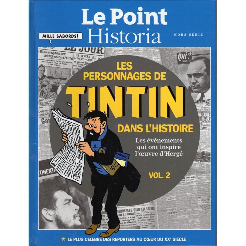 Les personnages de Tintin dans l'Histoire (Volume 2) - Le Point Historia