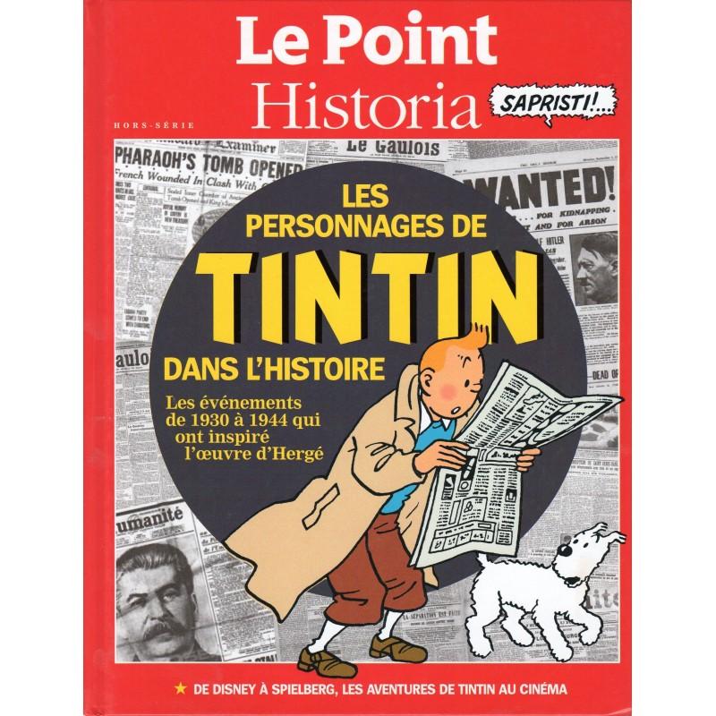 Les personnages de Tintin dans l'Histoire (Volume 1) - Le Point Historia