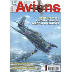 Avions n° 201 - PRINTEMPS 1945 : l'ultime combat du Wildcat
