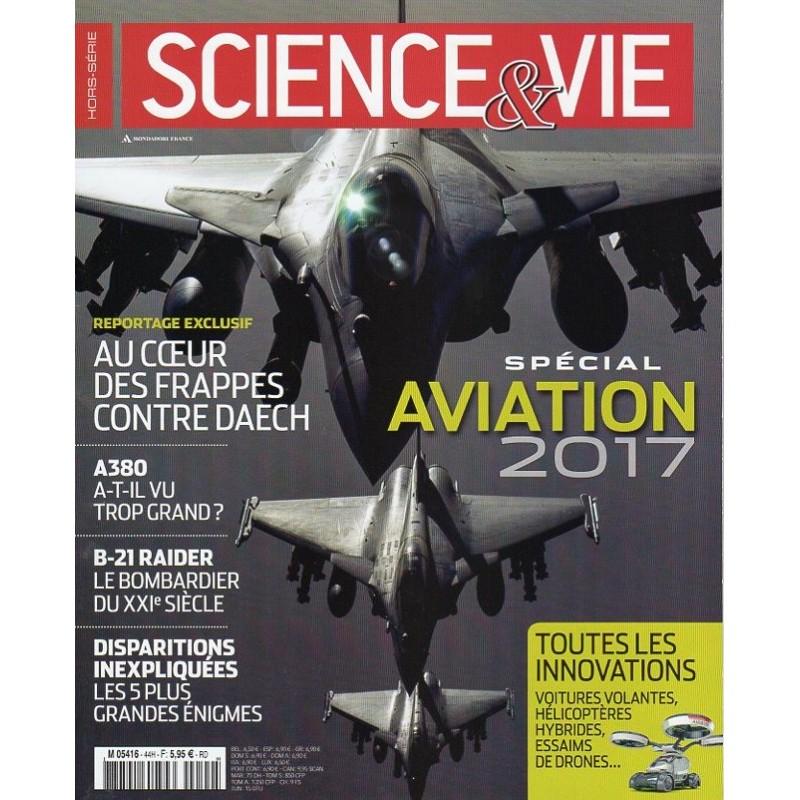 Science & Vie Hors série n° 44 H - Spécial Aviation 2017