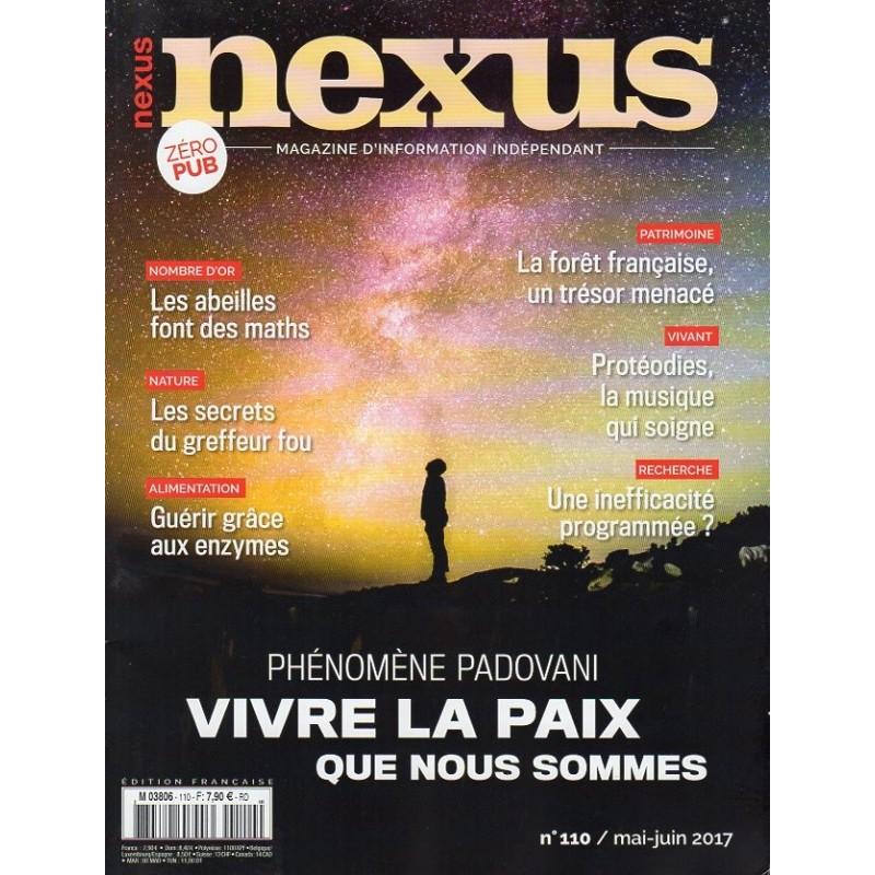Nexus n°110 - Phénomène Padovani, vivre la paix que nous sommes