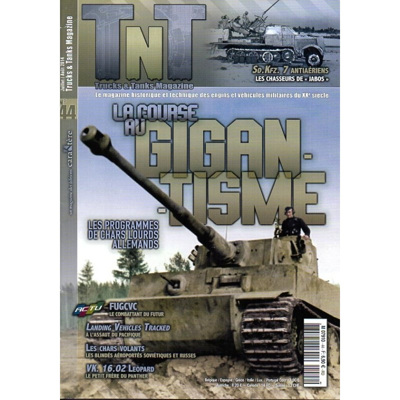 TNT Trucks & Tanks n° 44 - La course au GIGANTISME