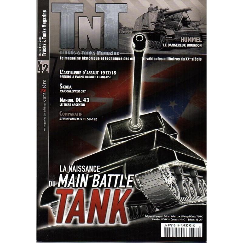 TNT Trucks & Tanks n° 42 - La naissance du MAIN BATTLE TANK