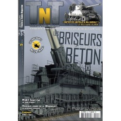 TNT Trucks & Tanks n° 35 - Les briseurs de béton, engins de siège de l'armée allemande